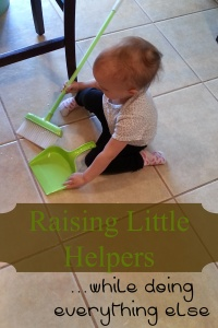 Raising Little Helpers while doing everything else. jewelsintheroughblog